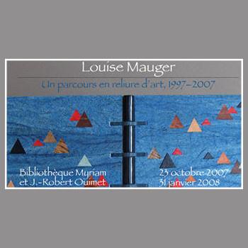 Louise Mauger : Un parcours en reliure d'art, 1997-2007