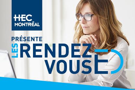 HEC Montréal présente les rendez-vous ÉD