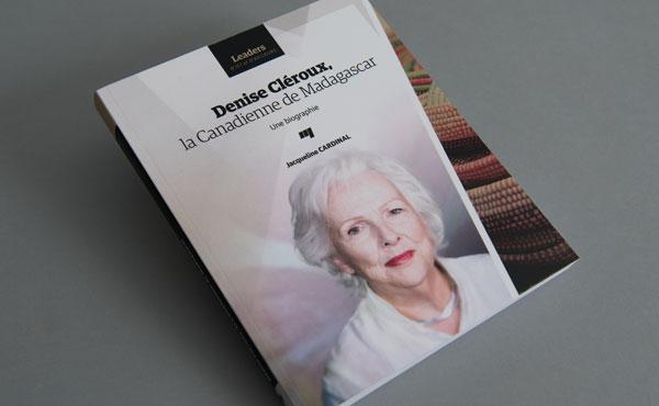 biographie de jacqueline cardinal sur denise cl roux entrepreneure canadienne madagascar. Black Bedroom Furniture Sets. Home Design Ideas